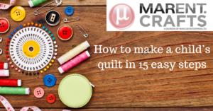 Marent - crafts - child's quilt